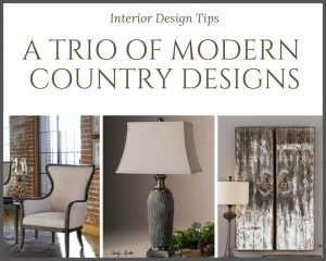 A TRIO OF MODERN COUNTRY DESIGNS